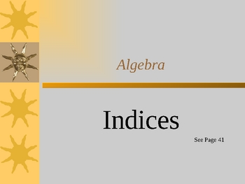 Cambridge International Mathematics PPT 42   – Indices