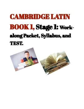 Cambridge Latin Book 1, Unit 1, Work-Along Packet, Syllabus, and TEST