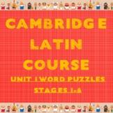 Cambridge Latin Course Unit 1 Stages 1-6 Vocab Puzzles