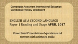 Cambridge Primary Checkpoint ESL P1 April 2017 Practice for Distance Learning