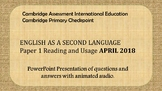 Cambridge Primary Checkpoint ESL P1 April 2018 Practice For Distance Learning