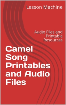 Camel Song Printables and Audio Files