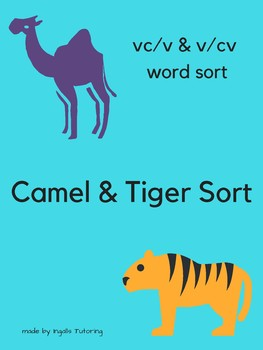 Camel & Tiger Rule (V/CV and VC/V) O-G Syllable Division Word Sort