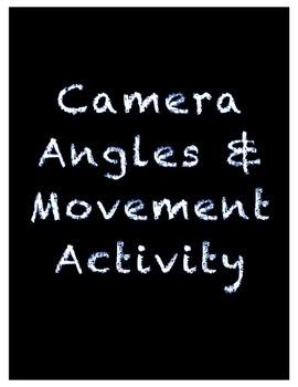 Camera Angles & Movement Worksheet