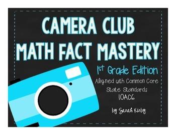 Camera Club Math Fact Mastery - 1st Grade Edition