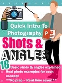 Camera Shots And Angles Presentation **Time Saver**