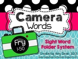 Camera Words - FRY 1-50 Sight Word Folder System - Engage Parents!