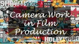Camera Work in Film Production
