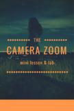 Camera Zoom Lab / Project