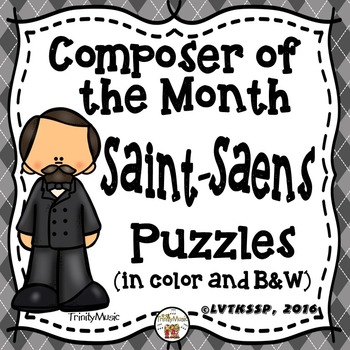 Camille Saint-Saens Puzzles (Composer of the Month)