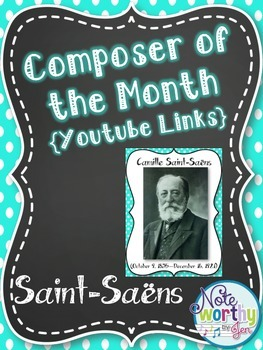 Camille Saint-Saens Composer of the Month Bulletin Board {Youtube Links}