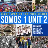 SOMOS Spanish 1 Unit 02: El encierro de toros / Camina y corre