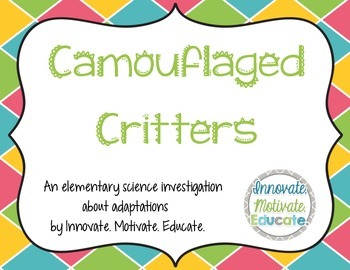 Camouflaged Critters: An Elementary Science Adaptation Investigation