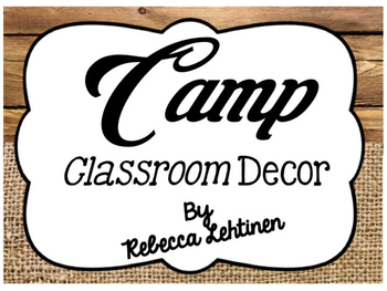 Camp Classroom Decor {Editable}