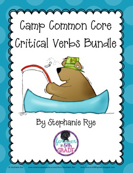 Common Core Critical Verbs Bundle-Camp Theme
