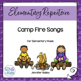 Camp Fire Songs for Elementary Music