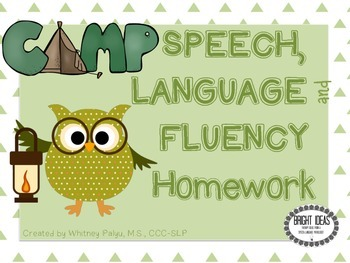 Camp Homework: Speech, Language and Fluency