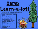 Camp Learn-a-Lot (Reading and Writing Focused Centers for Engagement and Rigor)