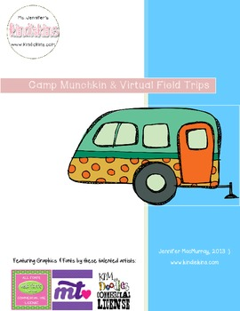 Camp Munchkin & Virtual Field Trips