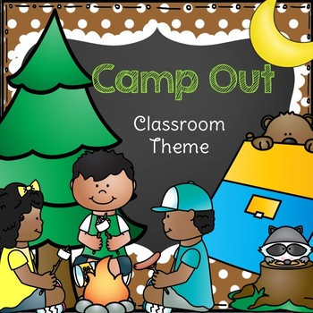 Camp Out Classroom Theme Set