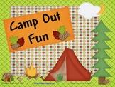 Camp Out Fun