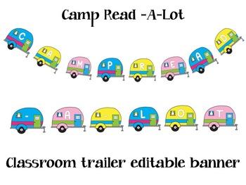 Camp Read -A-Lot Classroom Trailer banner-Editable