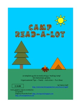 Camp Read-A-Lot - Parent Involvement, Differentiated Activities, Motivational!
