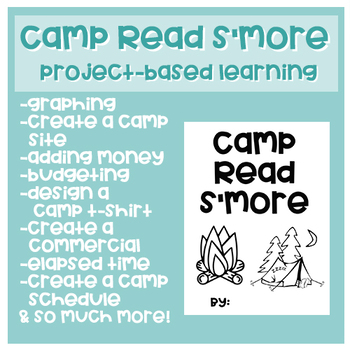 Camp Read S'more - Project Based Learning Unit