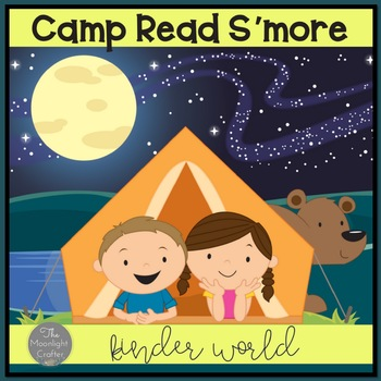 Camp Read S'more Reading and Writing Materials with a Camping Theme