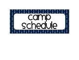 Camp Schedule in Navy and White