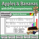 Camp Song with Differentiated Orff Arrangement   Apples & Bananas
