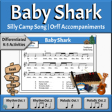 Silly Song with Differentiated Orff Arrangement | Baby Shark