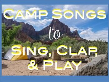 Camp Songs - 19 Favorites!