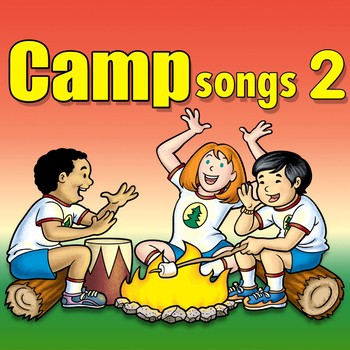 Camp Songs 2