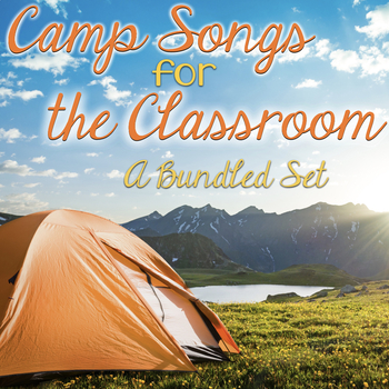 Camp Songs for the Classroom {A Bundle of PDFs, Games and