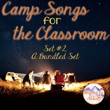 Camp Songs for the Classroom {A Bundled Set of PDFs, Games and More! 2017}