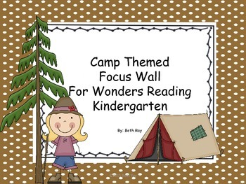 Camp Theme Focus Wall for Wonders Reading Kindergarten