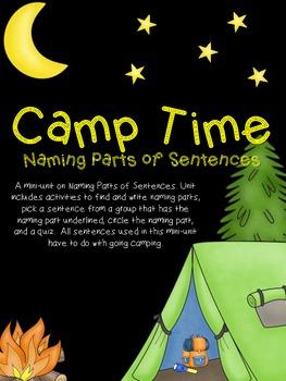 Camp Time - Identifying Naming Parts of Sentences