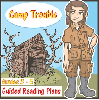 Camp Trouble Guided Reading Plans (CCSS)