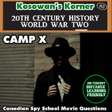 Camp X: Questions for Film