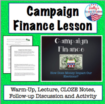 Campaign Finance Lesson- Warm-Up, Notes, and Activity