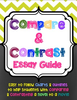 Compare and Contrast Movie to Book Essay Guide *Student Packet*