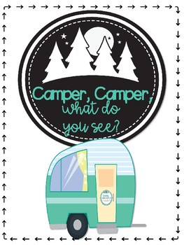 Camper, Camper, What Do You See