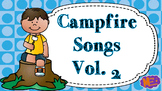 Campfire Songs - Vol. 2 - 15 Songs with lyrics, chords, &