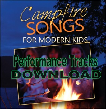 Campfire Songs for Modern Kids Accompaniment Album