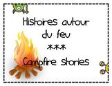 Campfire Stories/ Histoires autour du feu