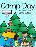Camping: An In-School Camp Outing