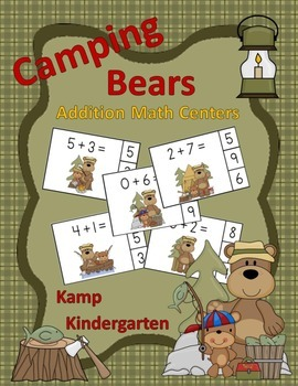 Camping Bears Addition Math Centers Sums to 10