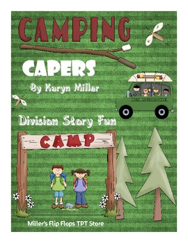 Camping Capers Division Story Problem Bundle Test Prep