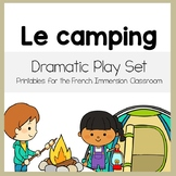 Camping Dramatic Play Printables in French: Le camping